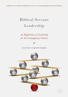 Biblical Servant Leadership