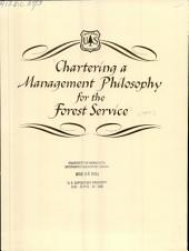 Chartering a management philosophy for the Forest Service