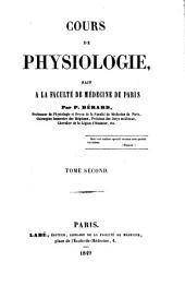 Cours de physiologie, fait à la Faculté de médecine de Paris: Volume2