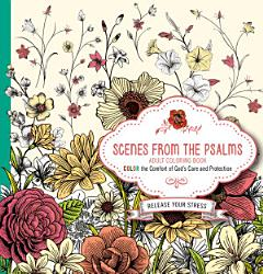 Scenes From The Psalms Adult Coloring Book Book PDF