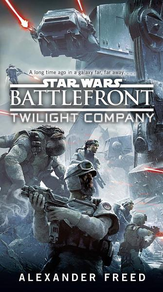 Download Battlefront  Twilight Company  Star Wars  Book