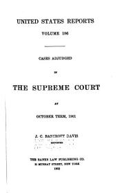 United States Reports: Cases Adjudged in the Supreme Court at ... and Rules Announced at ..., Volume 186