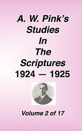 A W Pink's Studies in the Scriptures, , 1924-25