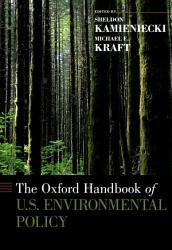 The Oxford Handbook of U S  Environmental Policy PDF