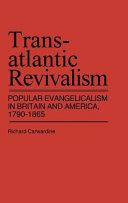 Transatlantic Revivalism