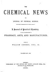 The Chemical News and Journal of Physical Science: Volume 44