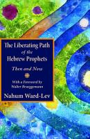 The Liberating Path of the Hebrew Prophets PDF