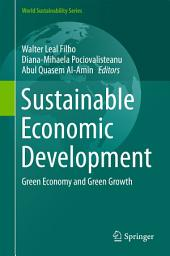 Sustainable Economic Development: Green Economy and Green Growth