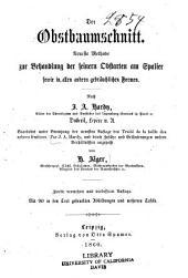Der praktische obstgärtner: Der Obstbaumschnitt, nach J.A. Hardy, Traite de la taille des arbres fruitiers. 1860