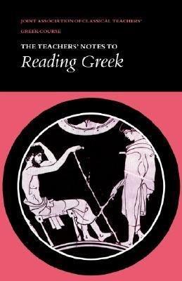 Reading Greek  Teacher s Notes PDF