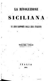 La Rivoluzione siciliana e i suoi rapporti colla lega italiana