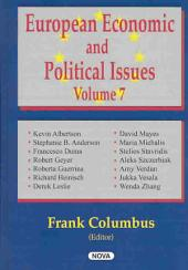 European Economic and Political Issues: Volume 7