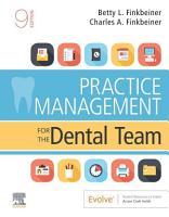 Practice Management for the Dental Team E Book PDF