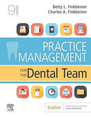 Practice Management for the Dental Team E Book