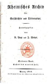 Rheinisches Archiv für Geschichte und Litteratur: Band 7