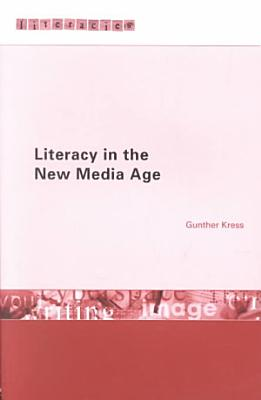Literacy in the New Media Age PDF