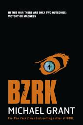 BZRK: Volume 1