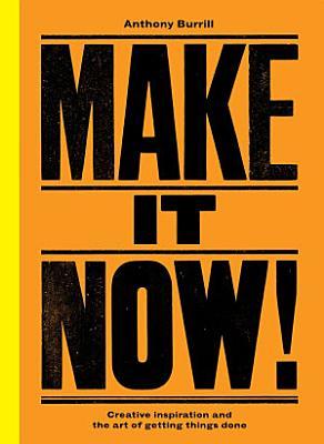 Make It Now