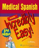 Spanish English English Spanish Pocket Medical Dictionary   Spanish English English Spanish Medical Dictionary  4th   Medical Spanish Made Incredibly Easy  3rd PDF
