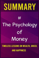 Summary of The Psychology of Money