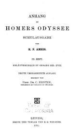 Anhang zu Homers Odyssee: Hft. Erläuterungen zu Gesang XII-XVII. 3. umgearb. Aufl. 1895