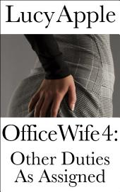 Office Wife 4: Other Duties as Assigned