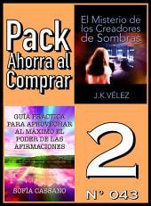 Pack Ahorra al Comprar 2 (Nº 043): Guía práctica para aprovechar al máximo el poder de las afirmaciones & El Misterio de los Creadores de Sombras