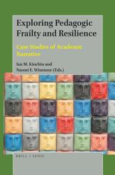 Exploring Pedagogic Frailty and Resilience PDF