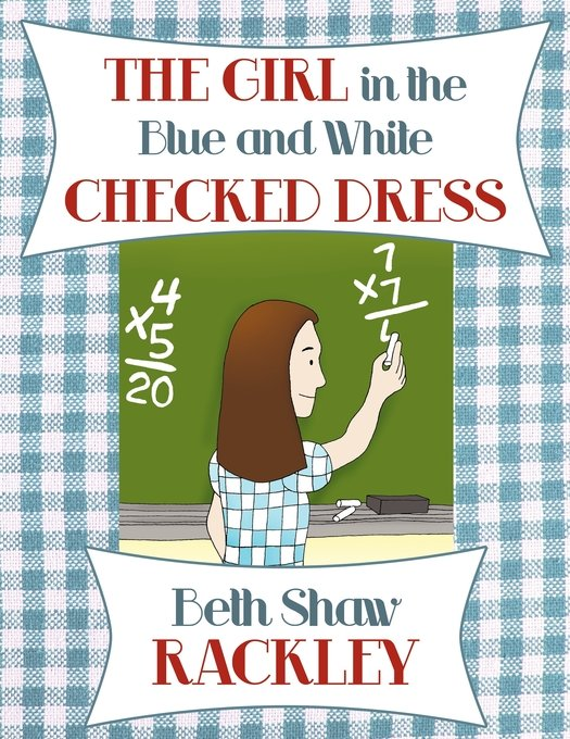 The Girl in the Blue and White Checked Dress
