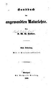 Handbuch der angewandten Naturlehre: Teil 1