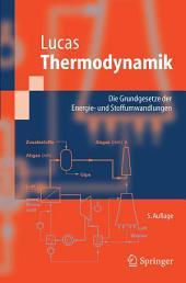 Thermodynamik: Die Grundgesetze der Energie- und Stoffumwandlungen, Ausgabe 5