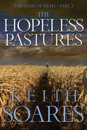 The Oasis of Filth   Part 2   The Hopeless Pastures PDF