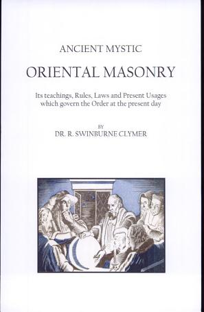 Ancient Mystic Oriental Masonry PDF