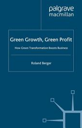 Green Growth, Green Profit: How Green Transformation Boosts Business