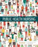 Case Studies in Public Health Nursing