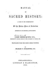 Manual of sacred history: a guide to the understanding of the divine plan of salvation according to its historical development