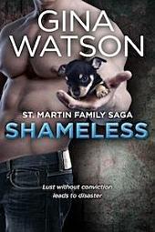 Shameless (St. Martin Family Saga) Book 2: St. Martin Family Saga