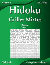 Hidoku Grilles Mixtes - Medium - Volume 3 - 156 Grilles