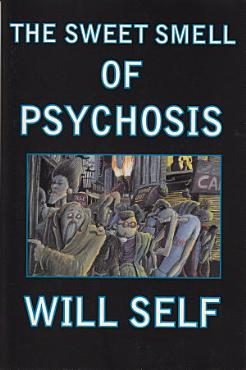The Sweet Smell of Psychosis PDF