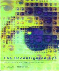 The Reconfigured Eye Book PDF