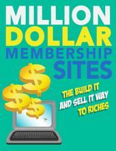 Million Dollar Membership Sites