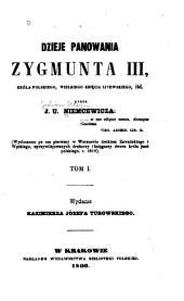 Dzieje panowania Zygmunta III, króla polskiego, wielkiego ksie̜cia litewskiego, itd