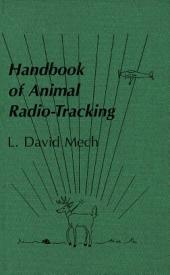 Handbook of Animal Radio-Tracking