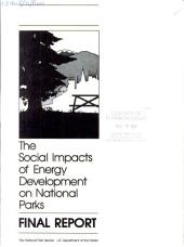 The Social impacts of energy development on national parks: final report