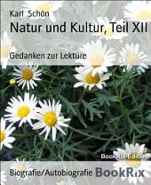 Natur und Kultur, Teil XII: Gedanken zur Lektüre