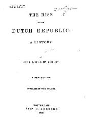 The Rise of the Dutch Republic: A History