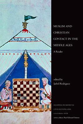 Muslim and Christian Contact in the Middle Ages PDF