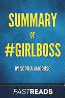 Summary of  Girlboss
