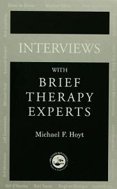 Interviews With Brief Therapy Experts