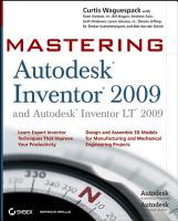 Mastering Autodesk Inventor 2009 and Autodesk Inventor LT 2009 PDF